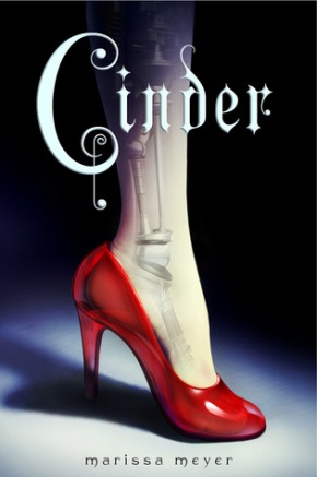 Cinder (Lunar Chronicles Book #1 ) by Marissa Meyer